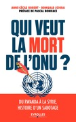 Qui veut la mort de l'ONU ?