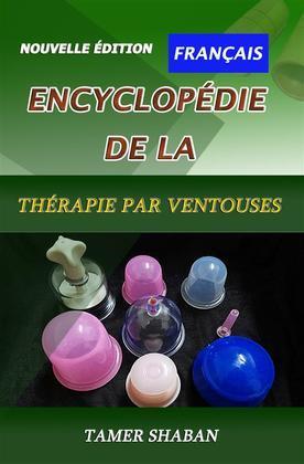 Encyclopédie de la thérapie par ventouses : Une nouvelle édition