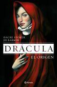 Drácula. El origen (Edición mexicana)