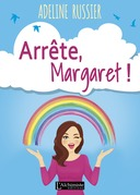 Arrête, Margaret ! - Un roman feel good inspirant