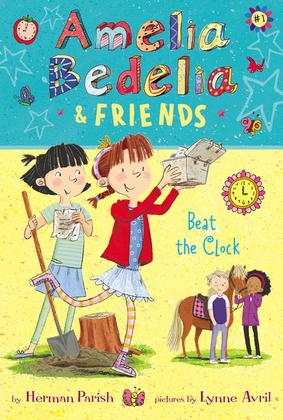 Amelia Bedelia and Friends #1