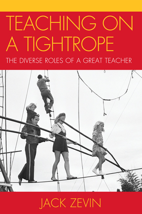 Teaching on a Tightrope: The Diverse Roles of a Great Teacher