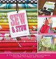 Sew &amp; Stow: 31 Fun Sewing Projects to Carry, Hold, and Organize Your Stuff, Your Home, and                 Yourself!