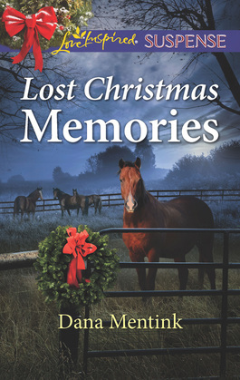 Lost Christmas Memories (Mills & Boon Love Inspired Suspense) (Gold Country Cowboys, Book 4)