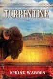 Turpentine: A Novel