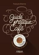 Le guide pratique du café