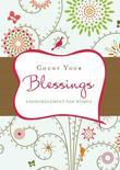 Count Your Blessings: Inspiration from the Beloved Hymn