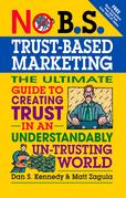 No B.S. Trust Based Marketing
