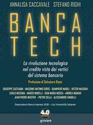 Banca tech. La rivoluzione tecnologica nel credito vista dai vertici del sistema bancario