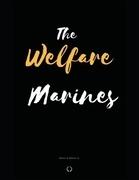 The Welfare Marines