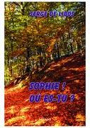 Sophie, où es-tu ?