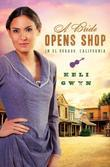 A Bride Opens Shop in El Dorado, California
