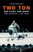 Two Ton: One Night, One Fight -Tony Galento v. Joe Louis