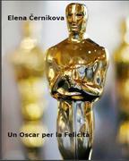 Un Oscar Per La Felicità