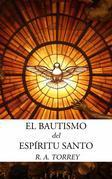 El Bautismo Del Espíritu Santo