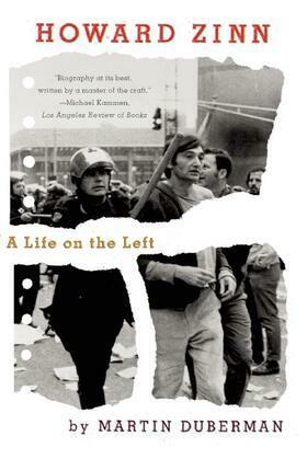 Howard Zinn: A Life on the Left