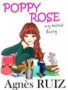 Poppy Rose, My Secret Diary
