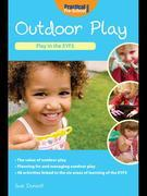 Outdoor Play: Play in the EYFS