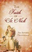 The Faith of St. Nick: An Advent Devotional
