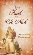 The Faith of St. Nick: An Advent Devotional