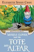 Myrtle Clover Und Die Tote Am Altar  (Myrtle Clover #1)