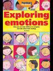 Exploring Emotions: How you can help children to recognise and talk about their feelings