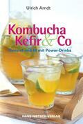 Kombucha, Kefir & Co.