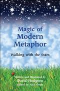 Magic of Modern Metaphor: Walking with the Stars