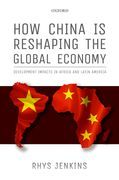 How China is Reshaping the Global Economy