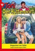 Toni der Hüttenwirt 217 – Heimatroman