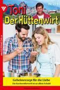 Toni der Hüttenwirt 219 – Heimatroman