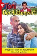 Toni der Hüttenwirt 218 – Heimatroman