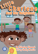 Little Charlene and Her Neighbour