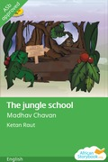 The jungle school