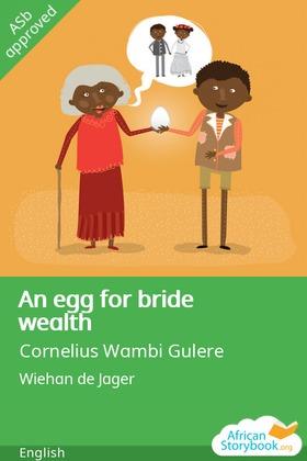 An egg for bride wealth