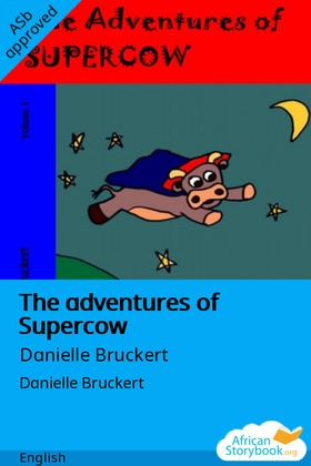 The adventures of Supercow