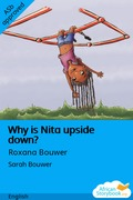Why is Nita upside down?