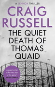 The Quiet Death of Thomas Quaid
