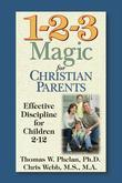 1-2-3 Magic for Christian Parents: Effective Discipline for Children 212
