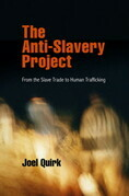 The Anti-Slavery Project: From the Slave Trade to Human Trafficking
