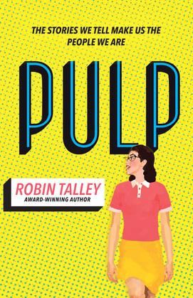 Pulp: the must read inspiring LGBT novel from the award winning author Robin Talley