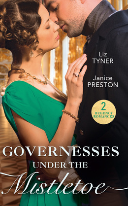 Governesses Under The Mistletoe: The Runaway Governess / The Governess's Secret Baby (Mills & Boon M&B)