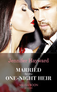 Married For His One-Night Heir (Mills & Boon Modern) (Secret Heirs of Billionaires, Book 19)