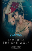Tamed By The She-Wolf (Mills & Boon Supernatural)
