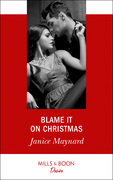 Blame It On Christmas (Mills & Boon Desire) (Southern Secrets, Book 1)