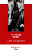 Nashville Rebel (Mills & Boon Desire) (Sons of Country, Book 2)