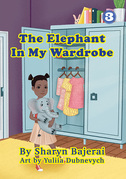 The Elephant In My Wardrobe