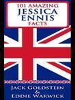 101 Amazing Jessica Ennis Facts