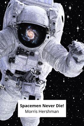 Spacemen Never Die!