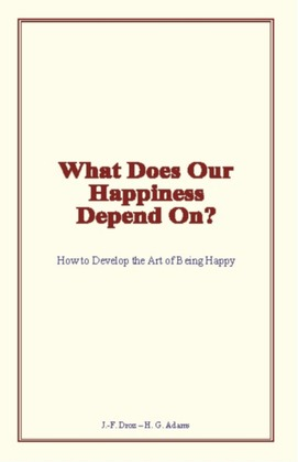 What Does Our Happiness Depend On?